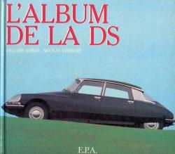 L03 L'Album de la DS Borgé Viasnoff 1983 213 pg. €75